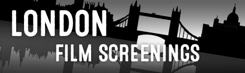 London Film Screenings
